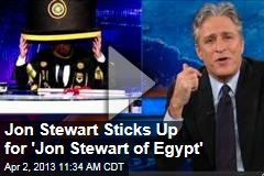 Jon Stewart Sticks Up for 'Jon Stewart of Egypt'