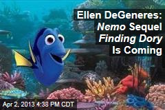 Ellen DeGeneres: Nemo Sequel Finding Dory Is Coming