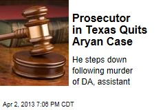 Prosecutor in Texas Quits Aryan Case