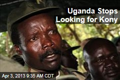 Uganda Stops Looking for Kony