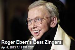 Roger Ebert's Best Zingers