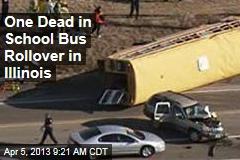 One Dead in School Bus Rollover in Illinois