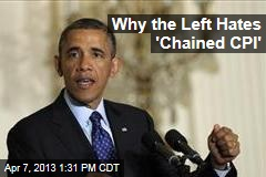 Why the Left Hates 'Chained CPI'