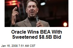 Oracle Wins BEA With Sweetened $8.5B Bid