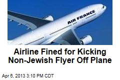 Airline Fined for Kicking Non-Jewish Flyer Off Plane