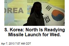 S. Korea: North Is Readying Missile Launch for Wed.