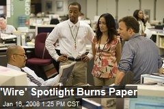 'Wire' Spotlight Burns Paper