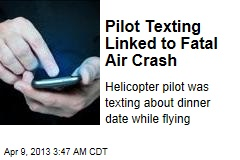 Pilot Texting Linked to First Fatal Air Crash