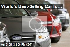 World's Best-Selling Car Is ...