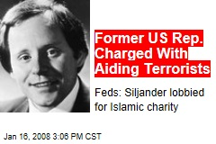 Former US Rep. Charged With Aiding Terrorists