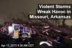 Storms Pummel Dozens of Homes in Missouri, Arkansas