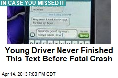 Young Driver Never Finished This Text Before Fatal Crash