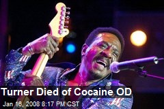 Turner Died of Cocaine OD