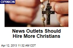 News Outlets Should Hire More Christians