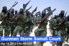 Gunmen Storm Somali Court