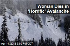 Woman Dies After Being Pulled From Avalanche
