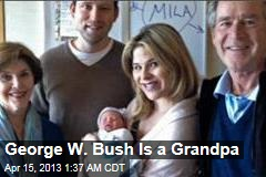 Jenna Baby Makes Bush a Grandfather
