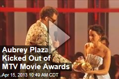 Aubrey Plaza Kicked Out of MTV Movie Awards