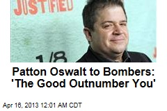 Patton Oswalt to Bombers: 'The Good Outnumber You'