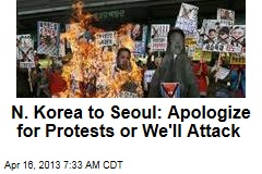 N. Korea to Seoul: Apologize for Protests or We'll Attack