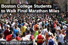 Boston College Students to Walk Final Marathon Miles