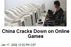 China Cracks Down on Online Games