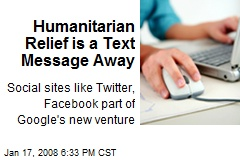 Humanitarian Relief is a Text Message Away