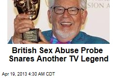 British Sex Abuse Probe Snares Another TV Legend