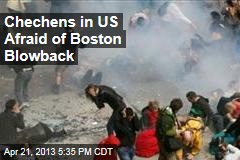 Chechens in US Afraid of Boston Blowback