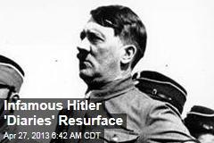 Infamous Hitler 'Diaries' Resurface
