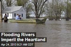 Flooding Rivers Imperil the Heartland