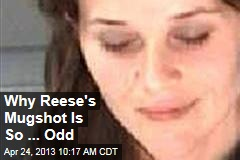 Why Reese's Mugshot Is So ... Odd