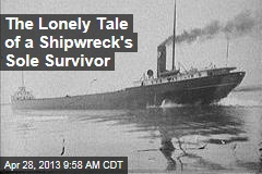 The Lonely Tale of a Shipwreck's Sole Survivor