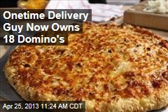Onetime Delivery Guy Now Owns 18 Domino's