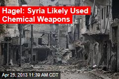 Hagel: Syria Likely Used Chemical Weapons