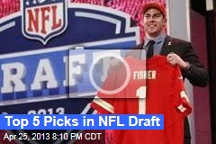 Top 5 Picks in NFL Draft