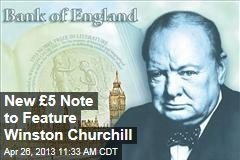 New £5 Note to Feature Winston Churchill