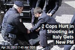 2 Cops Hurt in Shooting as Italy Gets New PM