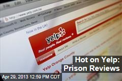 Hot on Yelp: Prison Reviews