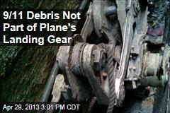 9/11 Debris Not Part of Plane's Landing Gear