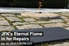 JFK's Eternal Flame in for Repairs