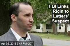 FBI Links Ricin to Letters' Suspect
