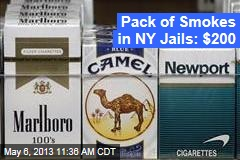 Pack of Smokes in NY Jails: $200