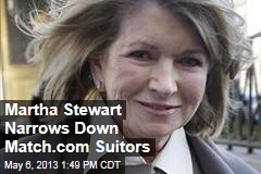 Martha Stewart Narrows Down Match.com Suitors