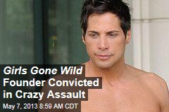 Girls Gone Wild Founder Convicted in Crazy Assault