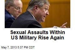 Sexual Assaults Within US Military Rise Again