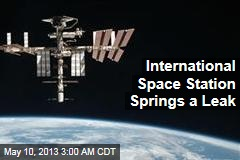 International Space Station Springs a Leak