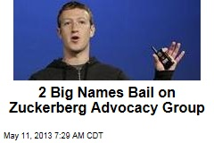 2 Big Names Bail on Zuckerberg Advocacy Group