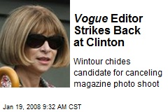 Vogue Editor Strikes Back at Clinton