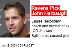 Ravens Pick John Harbaugh